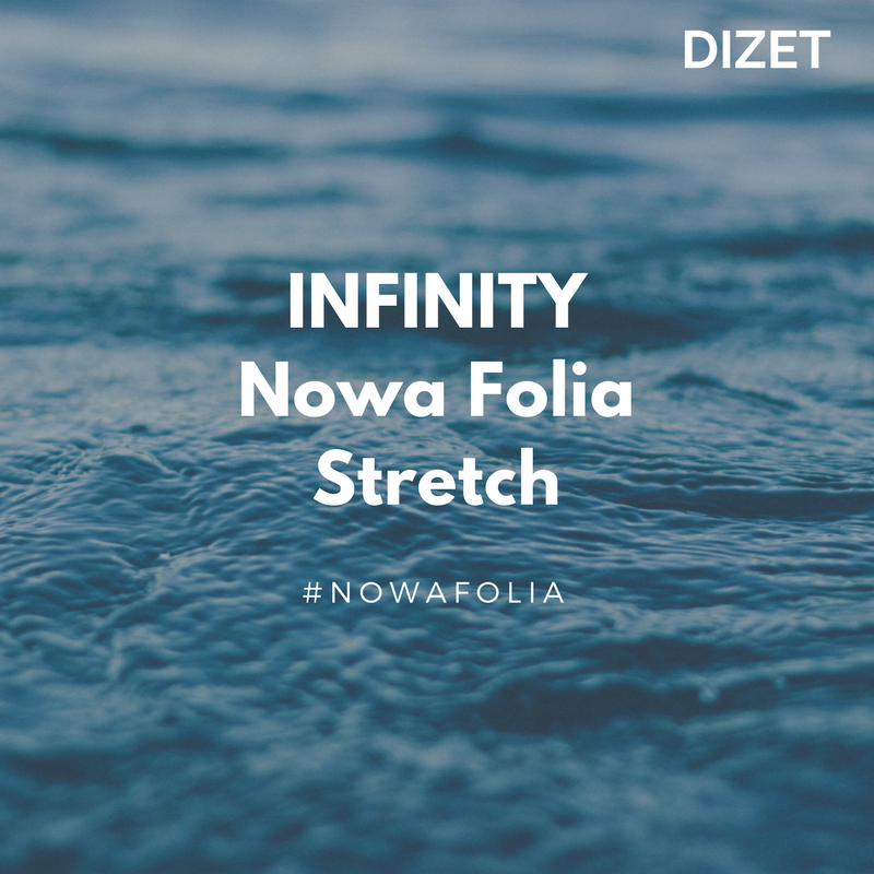 Infinity Nowa folia stretch